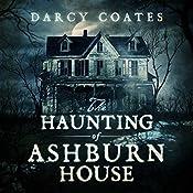 The Haunting of Ashburn House | [Darcy Coates]