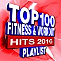 100 Fitness & Workout Playlist - Hits 2016