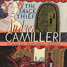 The Snack Thief: Inspector Montalbano, Book 3 Audiobook by Andrea Camilleri Narrated by Mark Meadows