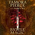 Battle Magic Audiobook by Tamora Pierce Narrated by Nancy Wu
