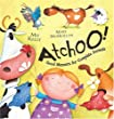 ATCHOO: The Complete Guide to Good Manners: Good Manners for Complete Animals