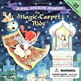 The Magic Carpet Ride (Jewel Sticker Stories) (0448418355) by Smath, Jerry