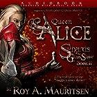 Queen Alice: Shards of the Glass Slipper, Book 2 Hörbuch von Roy A. Mauritsen Gesprochen von: Christopher Crosby Morris