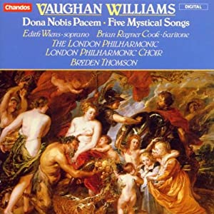 Vaughan Williams: Dona Nobis Pacem, etc / Bryden Thomson