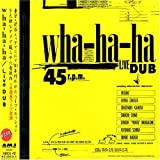 Live Dub by Wha-Ha-Ha