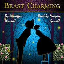 Beast Charming Audiobook by Jenniffer Wardell Narrated by Morgan Ganahl