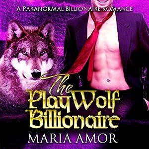 The PlayWolf Billionaire Audiobook