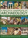 A Practical Handbook Of Archaeology:...
