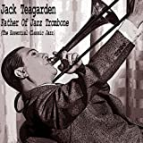 Father of Jazz Trombone (The Essential Classic Jazz) [Explicit]