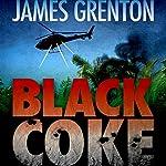Black Coke | James Grenton