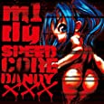 SPEEDCORE DANDY XXX (2014 REISSUE)