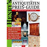 "Henry's Antiquit�ten Preis-Guidevon ""Franz-Christoph Heel"""