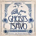 Ghosts of Tsavo: Society for Paranormals, Book 1 Audiobook by Vered Ehsani Narrated by Alison Larkin