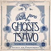 Ghosts of Tsavo: Society for Paranormals, Book 1 | Vered Ehsani