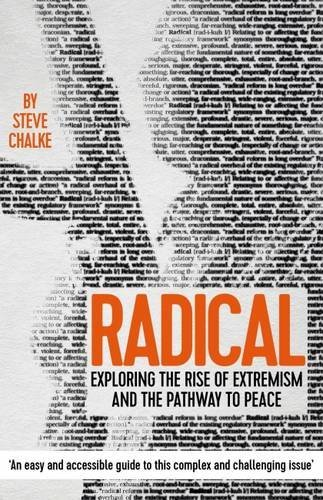 Radical: Exploring the Rise of Extremism and the Pathway to Peace by Steve Chalke (2016-02-12)