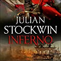 Inferno: Thomas Kydd 17 Audiobook by Julian Stockwin Narrated by Christian Rodska