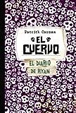 El Cuervo (Skeleton Creek) (Spanish Edition)