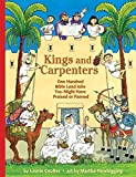 img - for Kings and Carpenters: One Hundred Bible Land Jobs You Might Have Praised or Panned (Jobs in History) by Laurie Coulter (14-Jan-2010) Paperback book / textbook / text book