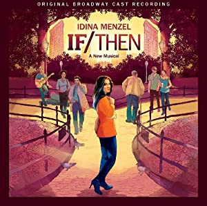 If/Then: A Musical (Original Broadway Cast Recording) from Masterworks Broadway