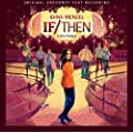 If/Then: A New Musical (Original Broadway Cast Recording)  ~ Idina Menzel (Artist), LaChanze (Artist), Anthony Rapp (Artist), James Snyder (Artist), Jerry Dixon (Artist), et al.   67 days in the top 100  (7)  Buy new: $10.00  21 used & new from $9.41