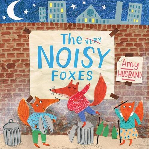 The Noisy Foxes (Picture Storybooks)