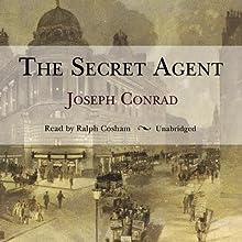 The Secret Agent Audiobook by Joseph Conrad Narrated by Ralph Cosham