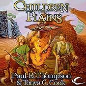 Children of the Plains: Dragonlance: Barbarians, Book 1 | Paul B. Thompson, Tonya C. Cook
