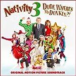 Nativity 3 Dude, Where's My Donkey?!...