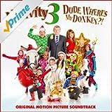 Nativity 3 Dude, Where's My Donkey?! (Original Motion Picture Soundtrack)