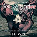 Soul Symmetry: Raven Series, Book 3 Audiobook by J.L. Weil Narrated by Caitlin Kelly