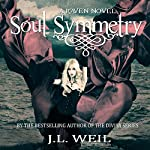 Soul Symmetry: Raven Series, Book 3 | J.L. Weil