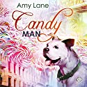 Candy Man Audiobook by Amy Lane Narrated by Philip Alces
