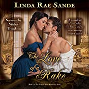 The Love of a Rake: The Brothers of the Aristocracy, Book 1 | Linda Rae Sande