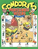 img - for Condorito: Profesiones y oficios (Spanish Edition) book / textbook / text book