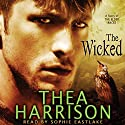 The Wicked: A Novella of the Elder Races (       UNABRIDGED) by Thea Harrison Narrated by Sophie Eastlake