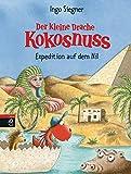 Book - Der kleine Drache Kokosnuss - Expedition auf dem Nil (Die Abenteuer des kleinen Drachen Kokosnuss, Band 23)