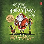 Father Christmas and Me | Matt Haig