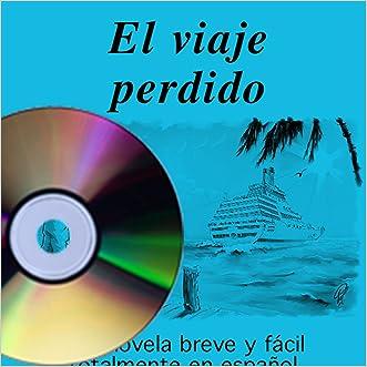 El viaje perdido (Book on CD) (Spanish Edition)