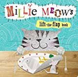 Clare Fennell Animal Lift-the-Flap Books: Mille Meow's