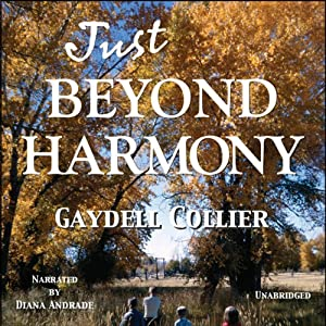 Just Beyond Harmony | [Gaydell Collier]