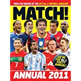 Match Annual 2011: From the Makers of the UK's Bestselling Football Magazine (Annuals)by MATCH