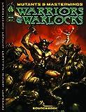 Mutants & Masterminds: Warriors & Warlocks