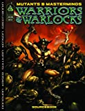 Mutants Masterminds Rpg Warriors (Mutants & Masterminds Sourcebook)