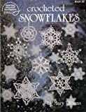 Crocheted Snowflakes (American School of Needlework, Book 1025) (0881950629) by Mary Thomas