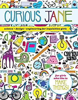 Book Cover: Curious Jane: Science   Design   Engineering for Inquisitive Girls