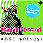 Manon Lescaut: Explication de texte (Collection Facile à Lire) |  Abbé Prévost,René Bougival