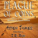 Plague of Coins: The Judas Chronicles, Book 1 (       UNABRIDGED) by Aiden James Narrated by Derek Perkins