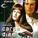 Carpe Diem: Liaden Universe Agent of Change, Book 3 Audiobook by Sharon Lee, Steve Miller Narrated by Andy Caploe