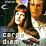 Carpe Diem: Liaden Universe Agent of Change, Book 3 | Sharon Lee,Steve Miller