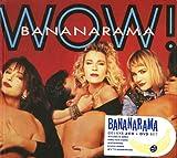 Wow! (Bonus DVD) Bananarama